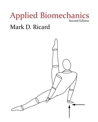 Applied Biomechanics: Ricard, Mark D.