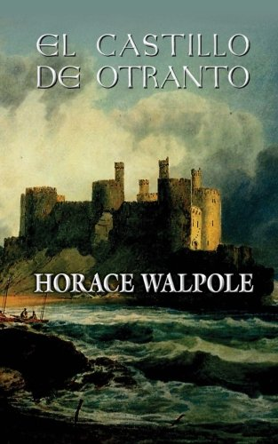 9781492224655: El castillo de Otranto (Spanish Edition)