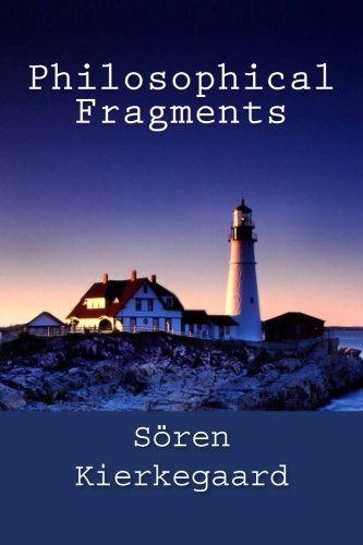 Philosophical Fragments (Paperback)