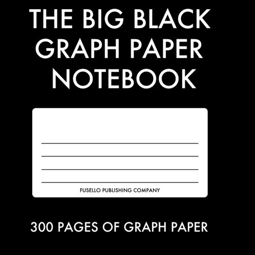 9781492225058: The Big Black Graph Paper Notebook: 300 Pages of Clean Graph Paper - Printed in Light Grey for Designers