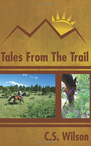 9781492227267: Tales from the Trail