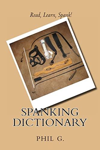 9781492228486: Spanking Dictionary