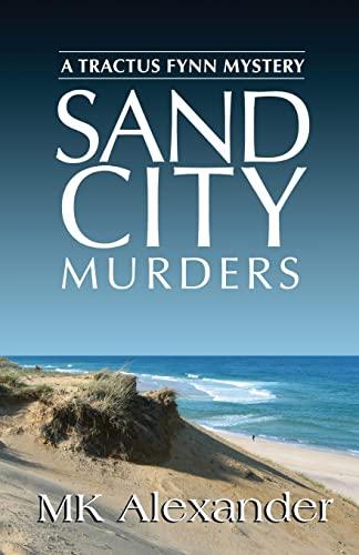 9781492229766: Sand City Murders: A Tractus Fynn Mystery