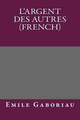 9781492229988: L'argent des autres (French) (French Edition)