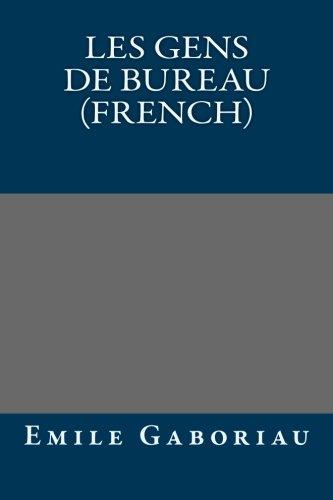 9781492230625: Les gens de bureau (French)