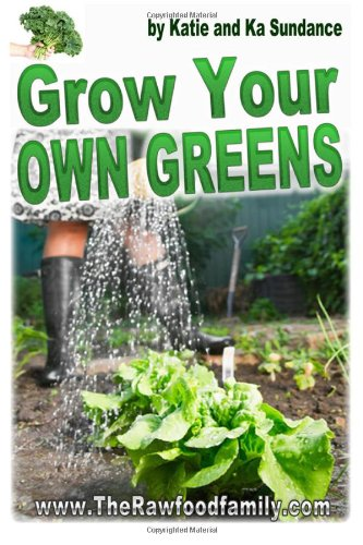 9781492231448: Grow Your Own Greens: Have organic food all year long (even if you don´t have a garden) and save $$ on your grocery bill