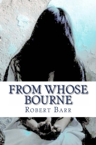 9781492232032: From Whose Bourne