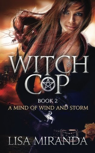 9781492232087: Witch Cop (Book 2): A Mind of Wind and Storm