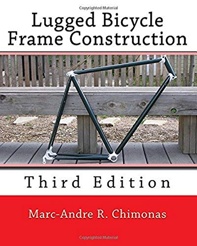 9781492232643: Lugged Bicycle Frame Construction: Third Edition