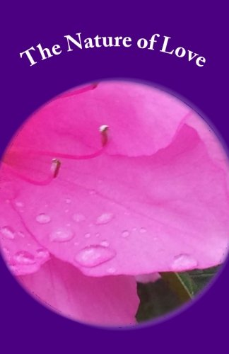 The Nature of Love: Book of Haiku: Brown, Ms Patrice