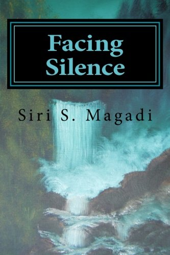9781492233992: Facing Silence (The Blended Chronicles) (Volume 1)