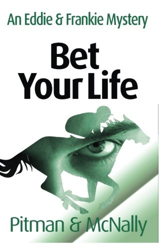 9781492235286: Bet Your Life (Eddie & Frankie)