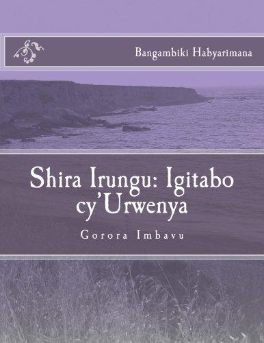 9781492236184: Shira Irungu: Igitabo cy'Urwenya: Urwenya Byendagusetsa