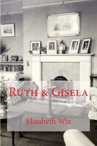 Ruth & Gisela: Wix, Elizabeth