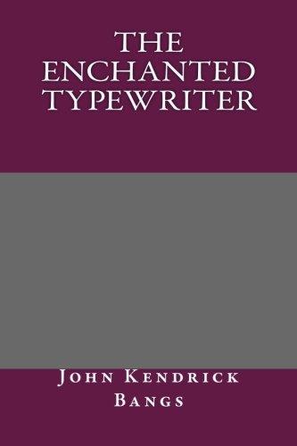 9781492237297: The Enchanted Typewriter