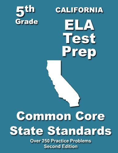 9781492238614: California 5th Grade ELA Test Prep: Common Core Learning Standards