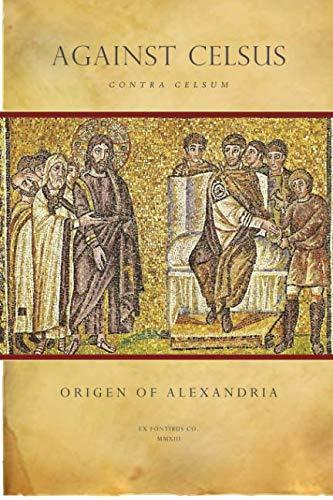 9781492239260: Against Celsus (Contra Celsum)