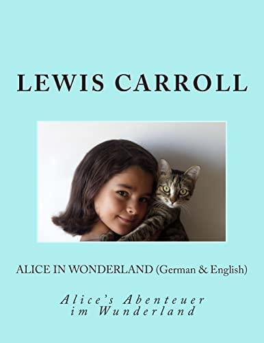 9781492239666: Alice in Wonderland (German & English): Alice's Abenteuer im Wunderland (German Edition)