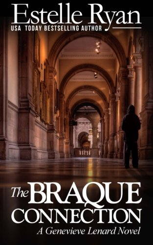9781492241683: The Braque Connection: A Genevieve Lenard Novel: Volume 3