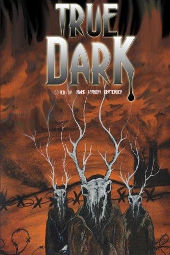 True Dark: Mark Anthony Crittenden;