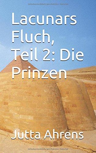 9781492242819: Lacunars Fluch, Teil 2: Die Prinzen