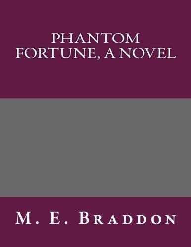 9781492243229: Phantom Fortune, a Novel