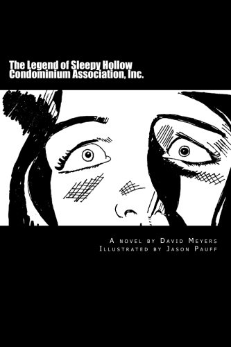 The Legend of Sleepy Hollow Condominium Association, Inc.: Meyers, David