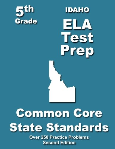 Idaho 5th Grade ELA Test Prep: Common Core Learning Standards: Treasures, Teachers'