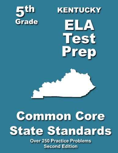 9781492249641: Kentucky 5th Grade ELA Test Prep: Common Core Learning Standards