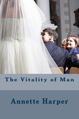 9781492250173: The Vitality of Man