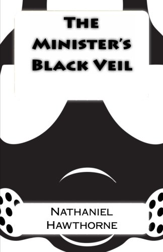9781492250531: The Minister's Black Veil