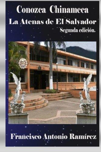 9781492251507: Conozca Chinameca: La Atenas de El Salvador (Spanish Edition)