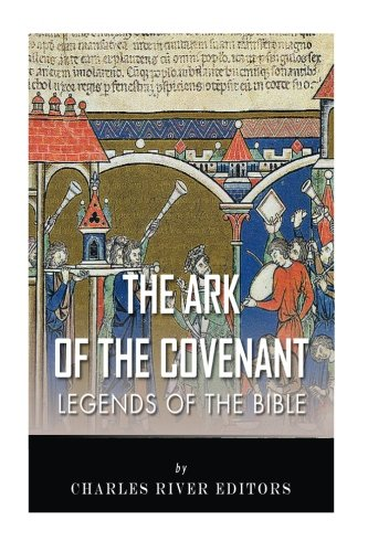9781492252177: Legends of the Bible: The Ark of the Covenant