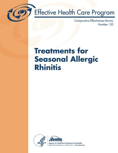 9781492252399: Treatments for Seasonal Allergic Rhinitis: Comparative Effectiveness Review Number 120