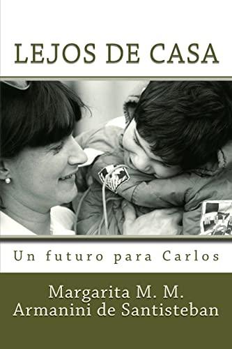 9781492253860: Lejos de Casa: Un futuro para Carlos