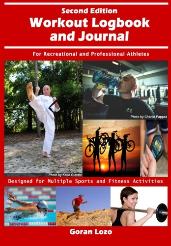 9781492254416: Workout Logbook and Journal: For Recreational and Professional Athletes
