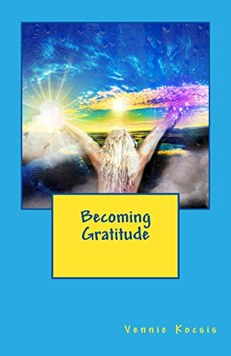 9781492254997: Becoming Gratitude