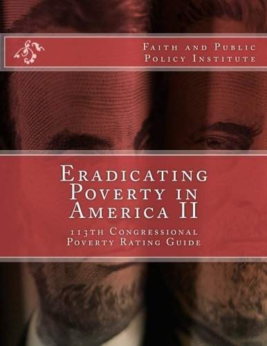 9781492255499: Eradicating Poverty In America II: 113th Congressional Poverty Rating Guide