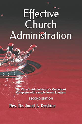 9781492256977: Effective Church Administration: The Church Administrator's Guidebook