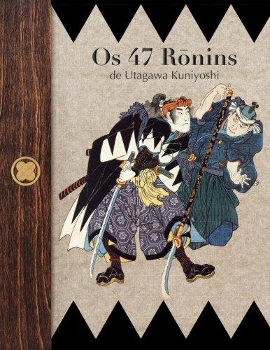 9781492257172: Os 47 Ronins de Utagawa Kuniyoshi