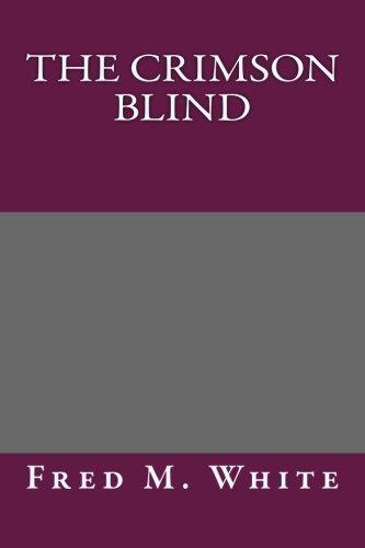 9781492258469: The Crimson Blind