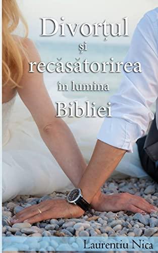 9781492259084: Divortul si Recasatorirea in Lumina Bibliei (Romanian Edition)