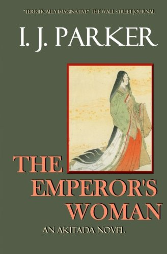9781492260134: The Emperor's Woman: An Akitada Novel: 10 (Akitada Mysteries)
