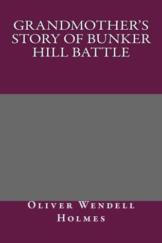 9781492262060: Grandmother's Story of Bunker Hill Battle