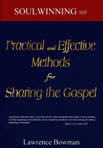 9781492262466: Practical and Effective Methods for Sharing the Gospel: Soulwinning 103