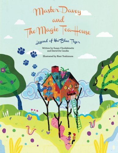 9781492263319: Master Davey and The Magic Tea House: Legend of the Blue Tiger