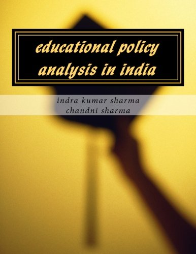 educational policy analysis in india: sharma, indra kumar