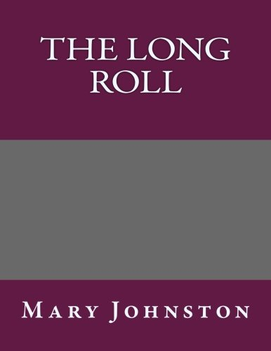 9781492266761: The Long Roll