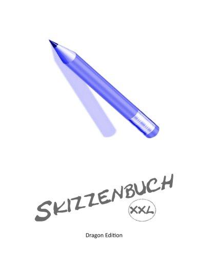 9781492266983: Skizzenbuch - XXL: DIN 4 / Grösse XXL = 150 freie Seiten
