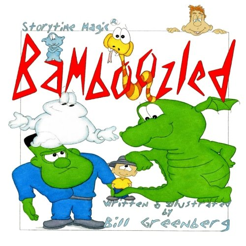 9781492267515: Storytime Magic: BAMBOOZLED (picture book)